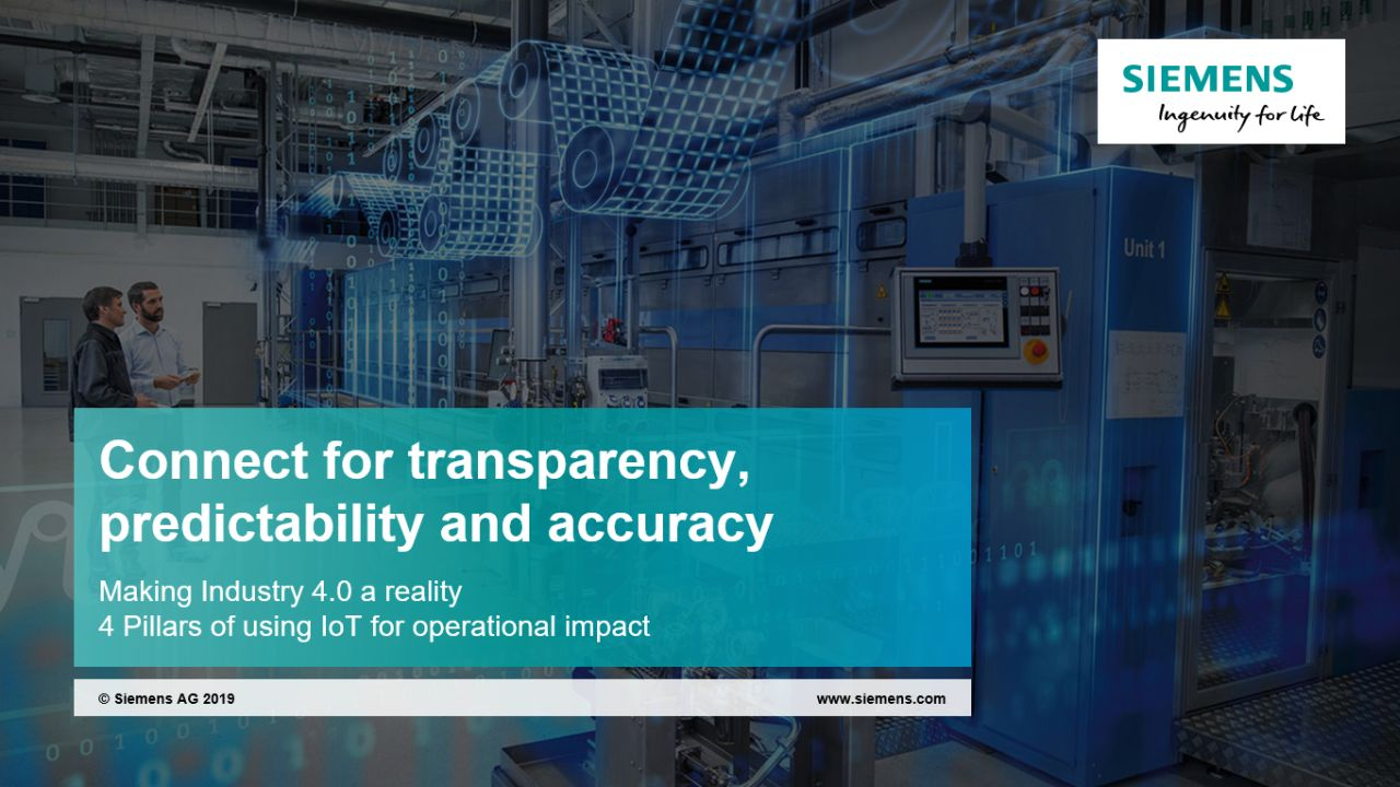 4 Pillars of IoT implementation. Connect for transparency, predictability and accuracy
