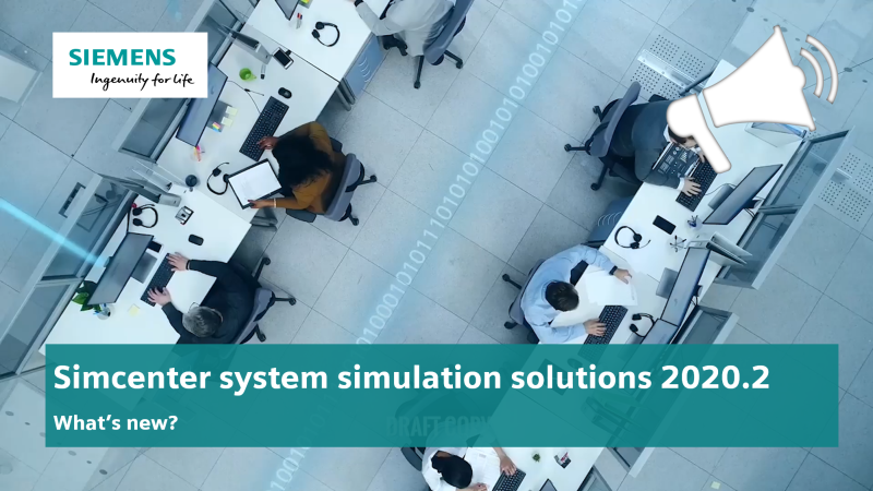 What's new in Simcenter system simulation
